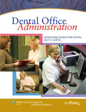 Irlbacher-Girt Dental Office Administration & Lippincott Williams & Wilkins' Certification Preparation Package