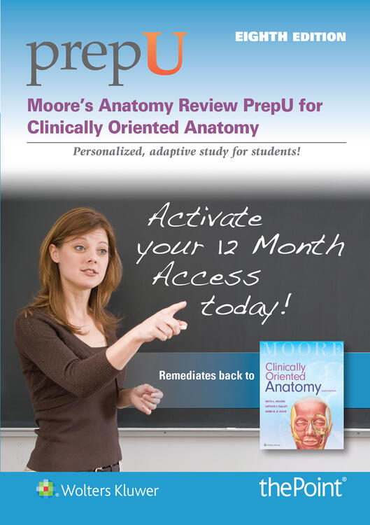 Moore's Anatomy Review PrepU