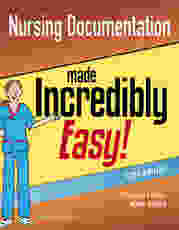 Nursing Documentation Made Incredibly Easy
