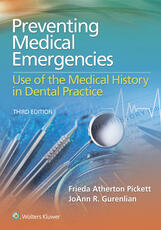 Preventing Medical Emergencies: Use of the Medical History in Dental Practice