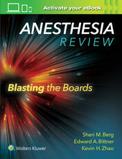 Anesthesiology resources wolters kluwer book anesthesia review blasting the boards fandeluxe Gallery