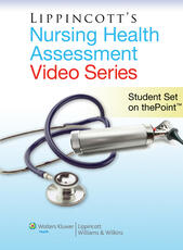 Lippincott Nursing Health Assessment Video Series