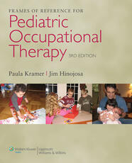Frames of Reference for Pediatric Occupational Therapy
