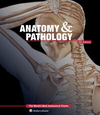 Anatomy & Pathology:The World's Best Anatomical Charts Book