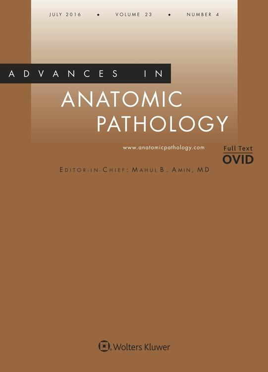 Advances in Anatomic Pathology