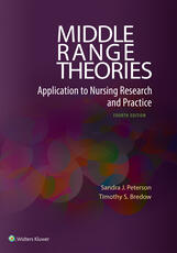 Theoretical Basis for Nursing 4e and Middle Range Theories 4e Package