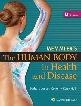 Memmlers the human body in health and memmlers the human body in health and disease fandeluxe Gallery
