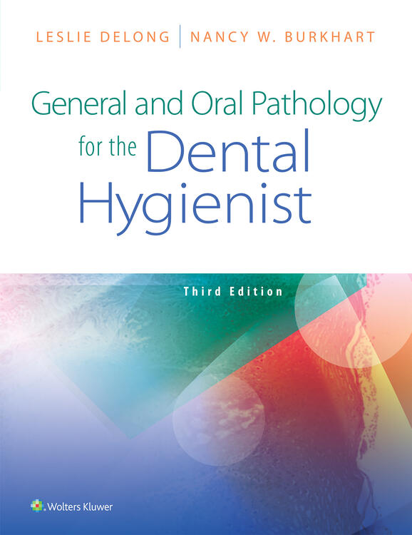 General and Oral Pathology for the Dental Hygienist