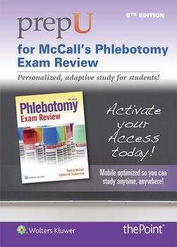 Prepu For Mccalls Phlebotomy Exam Review
