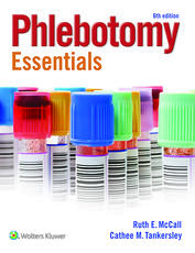 McCall Phlebotomy Essentials 6e Book, workbook and PrepU package