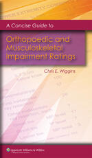 Concise Guide to Orthopaedic and Musculoskeletal Impairment Ratings