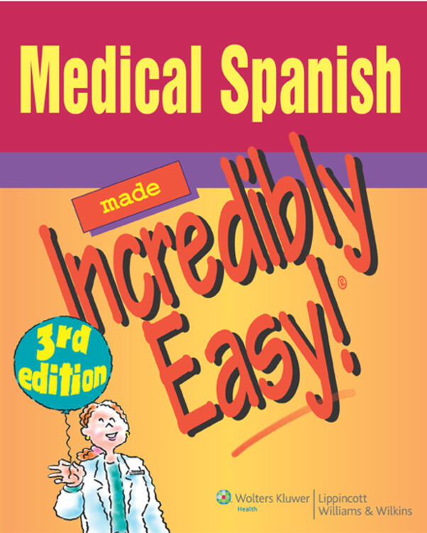 VitalSource e-Book for Medical Spanish Made Incredibly Easy!