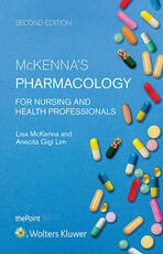 McKenna's Pharmacology for Nursing and Health Professionals Australia and New Zealand Edition