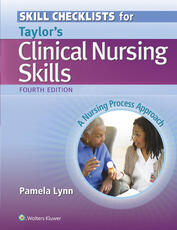 Skill Checklists for Taylor's Clinical Nursing Skills
