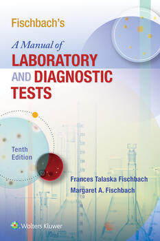 Fischbachs a manual of laboratory and diagnostic fischbachs a manual of laboratory and diagnostic tests fandeluxe Images