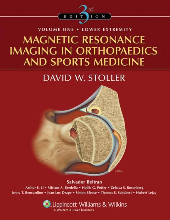 Magnetic Resonance Imaging in Orthopaedics and Sports Medicine