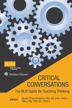 Critical Conversations:  The NLN Guide for Teaching Thinking