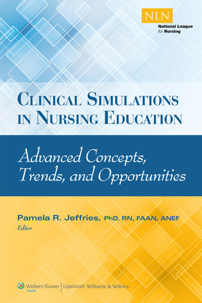 Clinical Simulations in Nursing Education