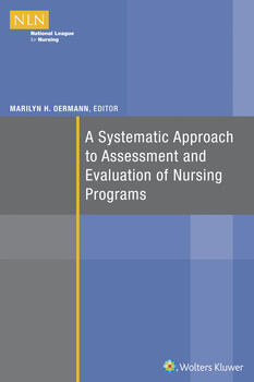 Systematic Approach to Assessment and Evaluation of Nursing Programs