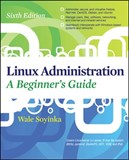 Linux Administration: A Beginners Guide, Sixth Edition