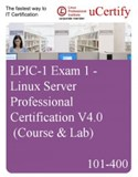 101-400 - LPIC-1 Exam 1 - eLearning Course and Lab