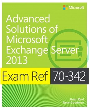 Exam Ref 70-342 Advanced Solutions of Microsoft Exchange Server 2013 (MCSE) (eBook)