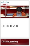 Cisco Certified Technician Supporting Cisco Data Center System Devices (DCTECH) v1.0