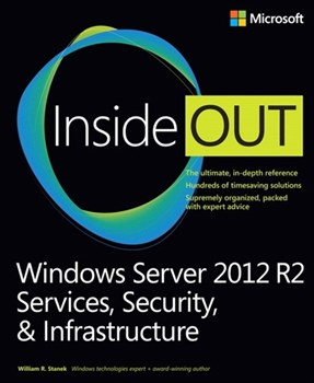 Windows Server 2012 R2 Inside Out Volume 2: Services, Security, & Infrastructure (eBook)