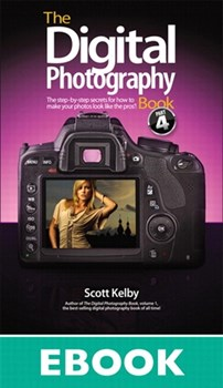 The Digital Photography Book: Part 4 (eBook)