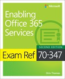 Exam Ref 70-347 Enabling Office 365 Services, 2nd Edition