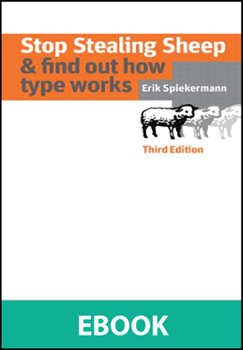 Stop Stealing Sheep & Find Out How Type Works, Third Edition PDF