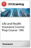 Life and Health Insurance License Prep Course - MA