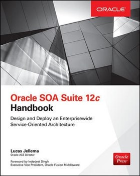 Oracle SOA Suite 12c Handbook
