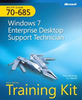 Self-Paced Training Kit (Exam 70-685) Windows 7 Enterprise Desktop Support Technician (MCITP) (eBook)