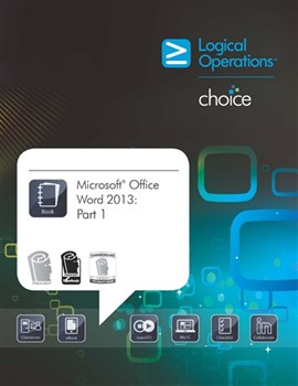Microsoft Office Word 2013:Part 1 Student Electronic Courseware