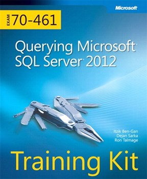 Training Kit (Exam 70-461) Querying Microsoft SQL Server 2012 (MCSA) (eBook)