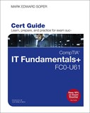 CompTIA IT Fundamentals+ FC0-U61 Cert Guide