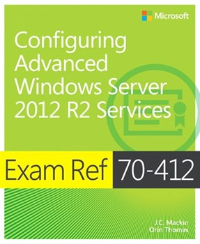 Exam Ref 70-412 Configuring Advanced Windows Server 2012 R2 Services (MCSA) (eBook)