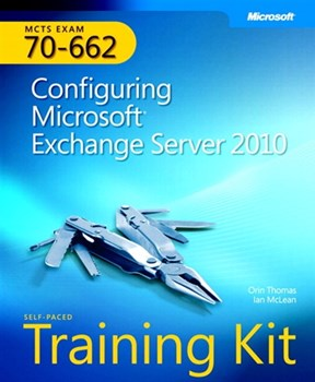 Self-Paced Training Kit (Exam 70-662) Configuring Microsoft Exchange Server 2010 (MCTS) (eBook)