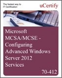MCSA/MCSE - Configuring Advanced Windows Server 2012 R2 Services eLearning Course