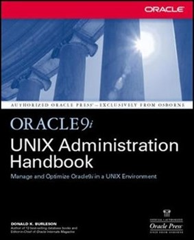 Oracle9i UNIX Administration Handbook