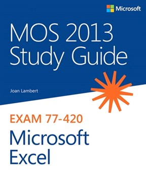 MOS 2013 Study Guide for Microsoft Excel (eBook)