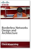 Borderless Networks Design and Architecture