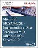 MCSA/MCSE - Implementing a Data Warehouse with Microsoft SQL Server 2012 eLearning Course