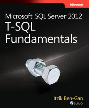 Microsoft SQL Server 2012 T-SQL Fundamentals (eBook)