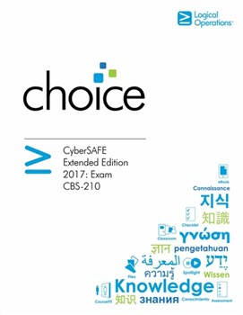 CyberSAFE Extended Edition 2017: Exam CBS-210 Student Electronic Courseware