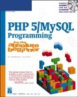 PHP 5 /MYSQL Programming for the Absolute Beginner