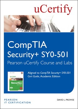 CompTIA Security+ SY0-501 Pearson uCertify Course and Labs Student Access Card, 2nd Edition