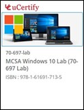 MCSA Configuring Windows 10 Devices (70-697) Lab