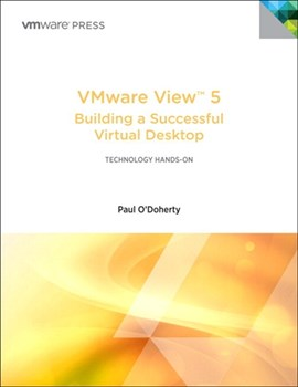 VMware View 5: Building a Successful Virtual Desktop (eBook)